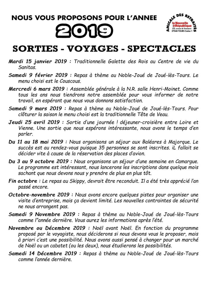 Nous vous proposons pour l'année 2019 Les Sorties - Voyages - Spectacles